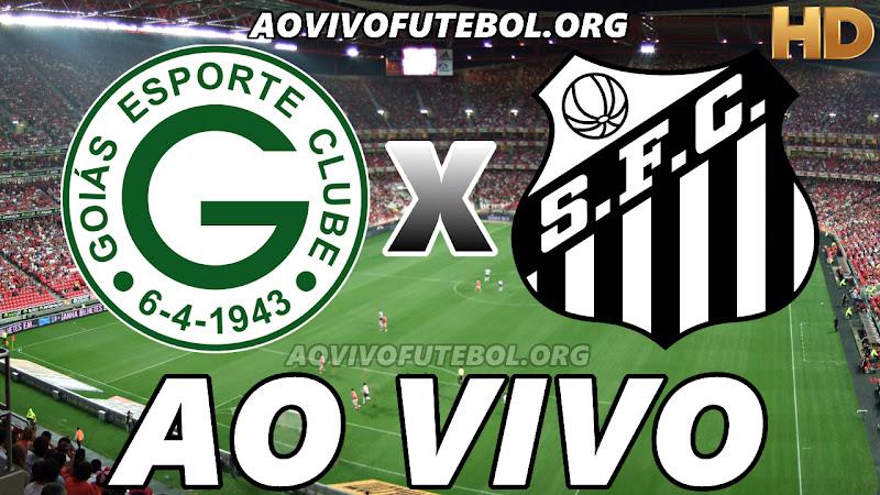 Assistir Goiás vs Santos Ao Vivo HD