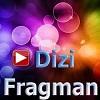 Dizi Fragman