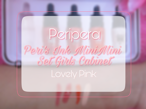 Review Peripera Peri's Ink MiniMini Set Girls Cabinet - Lovely Pink