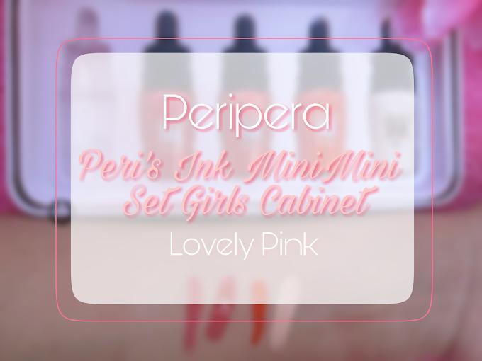 Review Peripera Peri's Ink MiniMini Set Girls Cabinet - Lovely Pink