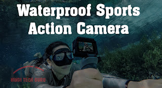 Waterproof Sports Action Camera ki Jankari Hindi Me