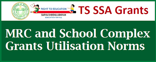 SSA Telangana | MRC and School Complex Grants guidelines academic year 2015-16 Communicated | Proc 1437 School Complex Grants Particulars | Mandal Resources Centre MRC Grants Particulars | Norms for utilisation of School Complex Grants | Norms for Utilisation of Mandal Resource Centre MRC Grants http://www.tsteachers.in/2016/01/mrc-and-school-complex-ssa-grants-utilisation-norms-ts.html