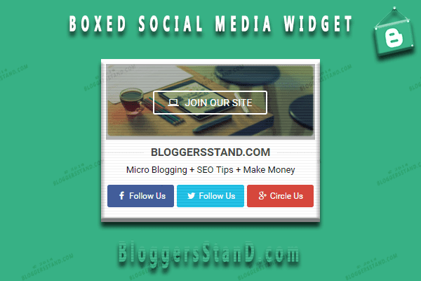 How To Add 4 In One Box Social Media Widget In Blogger template