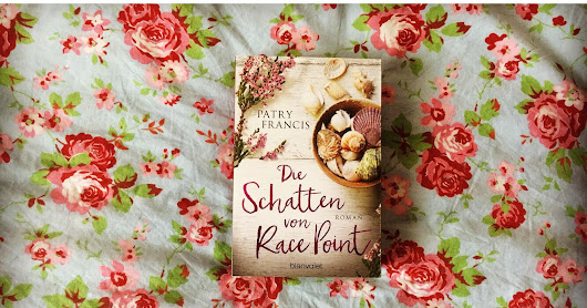 [Rezension] Die Schatten von Race Point - Patry Francis