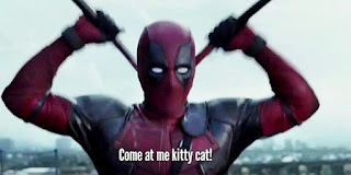 DEADPOOL Come At Me Kitty