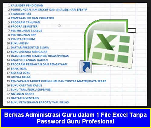 Berkas Administrasi Guru dalam 1 File Excel Tanpa Password Guru Profesional
