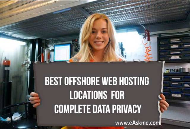 Best Offshore Web Hosting Locations for Complete Data Privacy: eAskme
