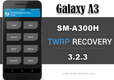 TWRP Recovery for Galaxy A3 SM-A300H