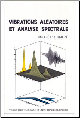 Télécharger Livre Gratuit Vibrations aléatoires et analyse spectrale pdf