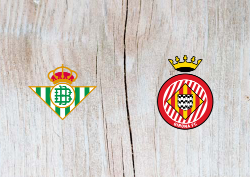 Real Betis vs Girona - Highlights 20 January 2019