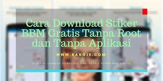 Cara Download Stiker BBM Gratis Tanpa Root dan Tanpa Aplikasi