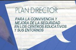 http://www.interior.gob.es/web/servicios-al-ciudadano/planes-de-prevencion/plan-director-para-la-convivencia-y-mejora-escolar#
