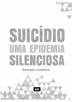 SUICÍDIO, UMA EPIDEMIA SILENCIOSA - cartilha para download