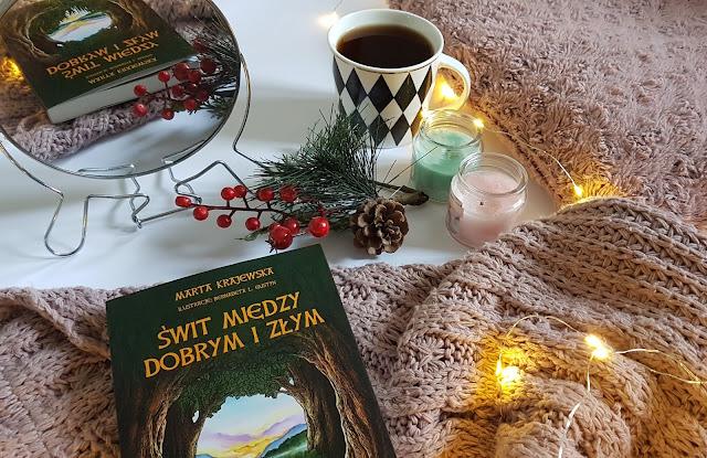 """""""Świt między dobrym i złym"""" Marta Krajewska"""