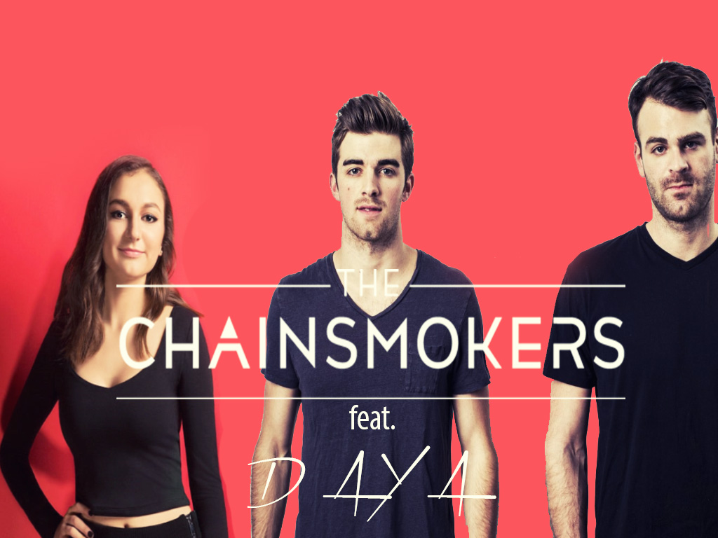 The Chainsmokers featuring Daya