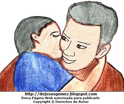 Dibujo de un padre pintado a colores  (Padre recibiendo un beso de su hijo). Dibujo del padre con su hijo hecho por Jesus Gómez