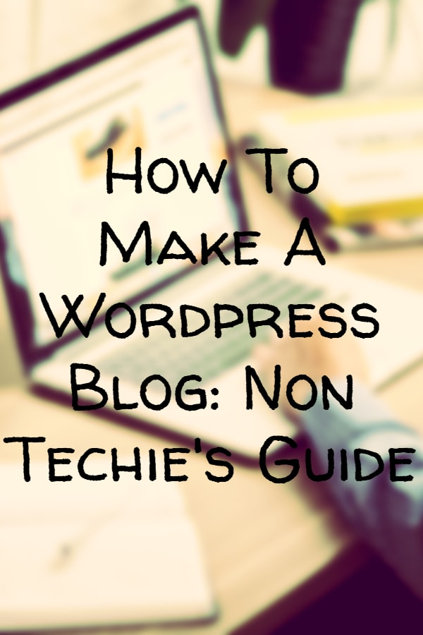 How to make a Wordpress Blog
