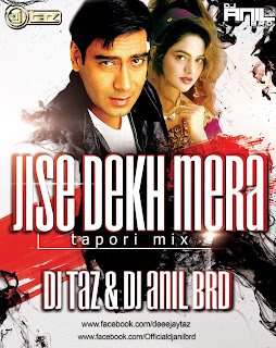 Jise-Dekh-Mera-Dil-Dhadka-Tapori-Mix-Dj-Taz-Dj-Anil-BRD