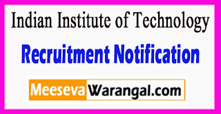 IIT Bombay Indian Institute of Technology Recruitment Notification 2017 Last Date 28-06-2017