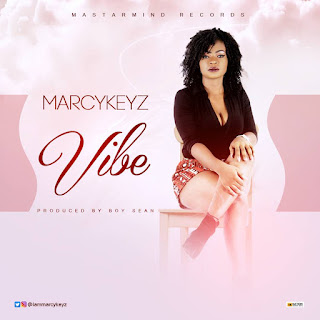 Video: Marcykeyz - Vibe @Iammarcykeyz @streetrequest