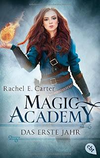 [Rezension] Magic Academy 1: Das erste Jahr – Rachel E. Carter