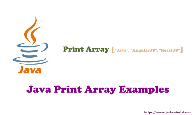 Java Print Array Examples - Java Array Example - Learning to