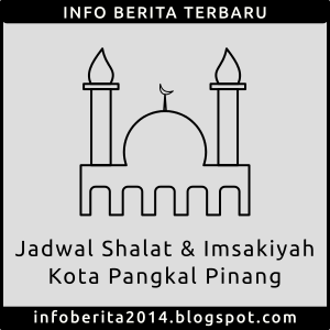 Jadwal Shalat dan Imsakiyah Pangkal Pinang