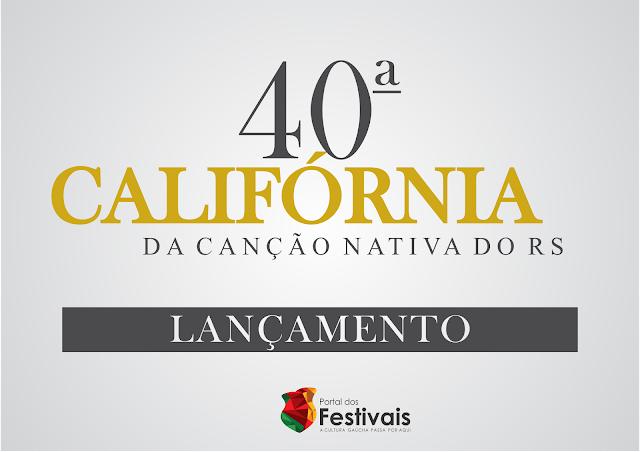 Acontecerá em dezembro a 40ª Califórnia da Canção Nativa