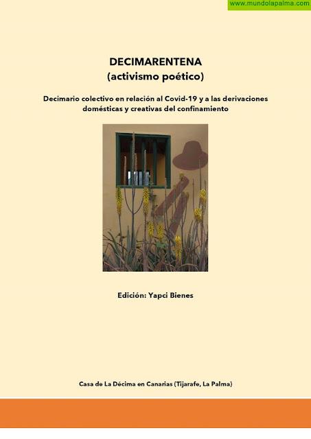 Decimarentena (activismo poético): un libro colectivo de décimas para afrontar la desescalada