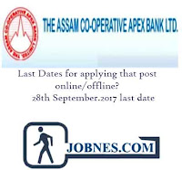 Assam Co-operative Apex Bank Recruitment 2017 for various posts  apply online here