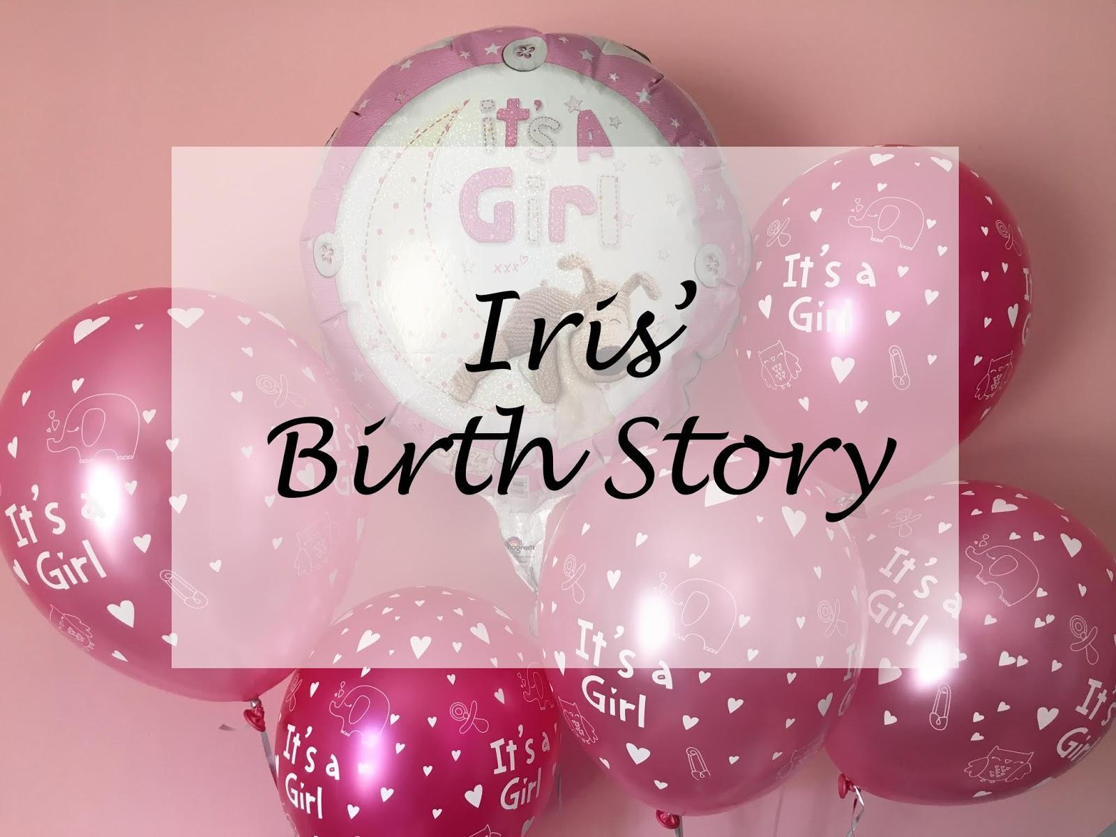 Iris' Birth Story