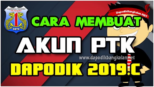 Cara membuat akun PTK di Dapodik 2019c (VIDEO Tutorial)