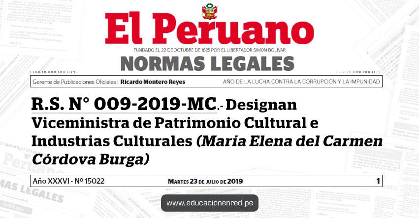 R.S. N° 009-2019-MC - Designan Viceministra de Patrimonio Cultural e Industrias Culturales (María Elena del Carmen Córdova Burga)