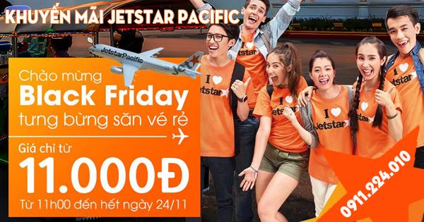 Black Friday 2017 Jetstar khuyến mãi vé từ 11k