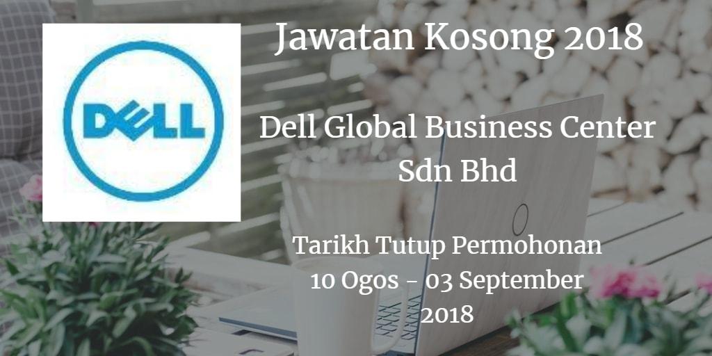 Jawatan Kosong Dell Global Business Center Sdn Bhd 10 Ogos - 03 September 2018