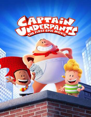 Poster Of Captain Underpants: The First Epic Movie In Dual Audio Hindi English 300MB Compressed Small Size Pc Movie Free Download Only At worldfree4u.com