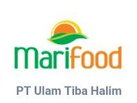 Lowongan Kerja PT. Ulam Tiba Halim ( Marifood)