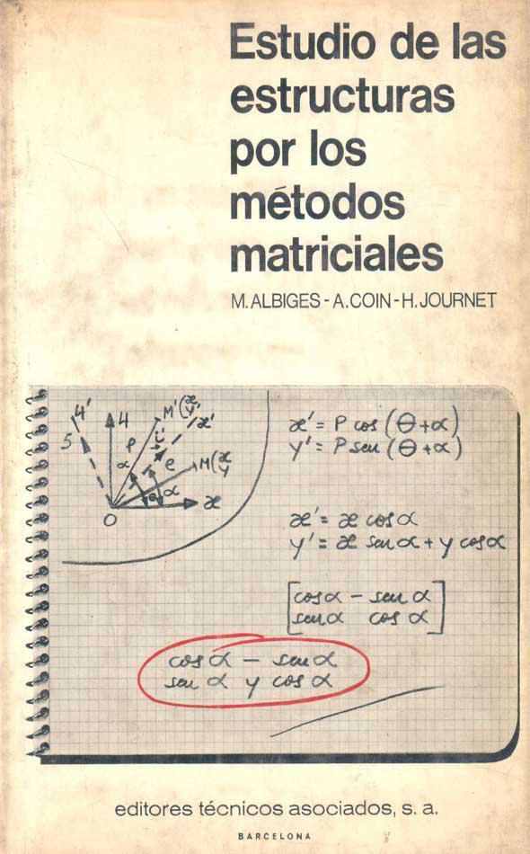 Estudio de las estructuras por los métodos matriciales – Maurice Albiges
