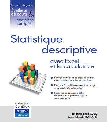 Statistique descriptive : Applications avec Excel et la calculatrice PDF
