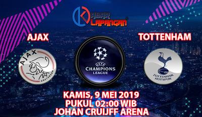Prediksi Bola Ajax vs Tottenham Hotspur 9 Mei 2019