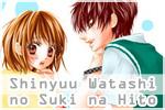 Shinyuu to Watashi no Suki na Hito