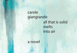 Book review All that is solid melts into air by Carole Giangrande