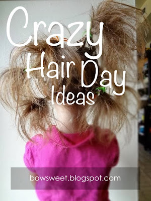Bowsweet Tuesday Tips Crazy Hair Day Ideas