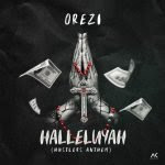Orezi – Halleluyah (Hustlers Anthem) [ mp3 music]