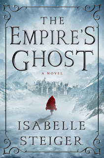 Interview with Isabelle Steiger, author of The Empire's Ghost