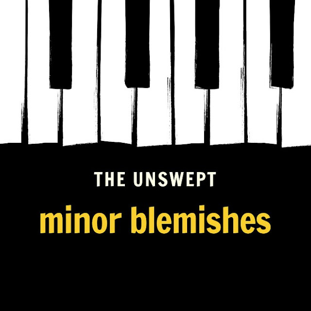 The Unswept - Minor blemishes (2019)
