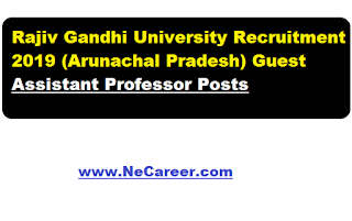 rajiv gandhi university recruitment 2019 February , Guest Assistant professor post
