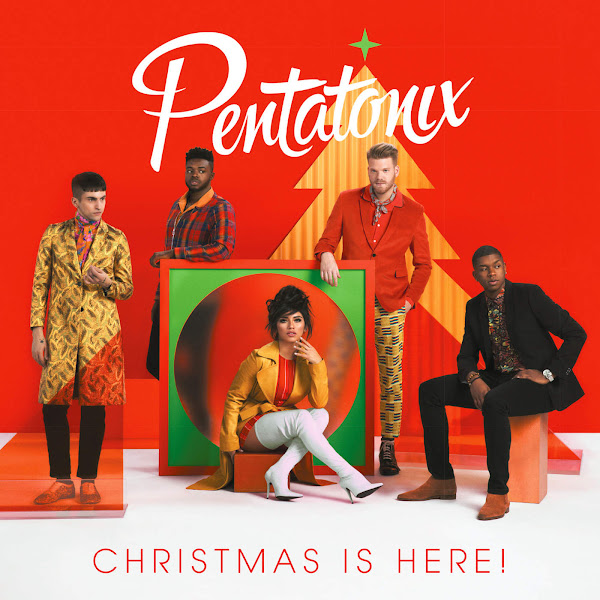 Pentatonix - Christmas Is Here! Cover
