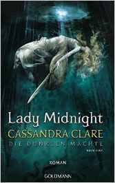 http://www.amazon.de/Lady-Midnight-Die-dunklen-M%C3%A4chte/dp/3442314224/ref=sr_1_2?ie=UTF8&qid=1455224619&sr=8-2&keywords=lady+midnight