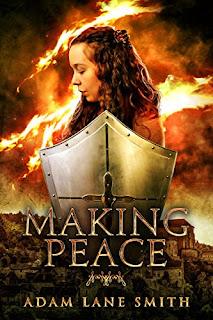 Making Peace - Adam Lane Smith
